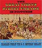 Great Circus Street Parade, Charles P. Fox and F. Beverly Kelley, 0486262014