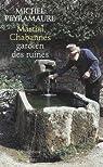 Martial Chabannes, gardien des ruines par Peyramaure
