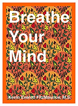 Breathe by [FitzMaurice, Kevin Everertt]