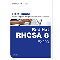 Red Hat RHCSA 8 Cert Guide: EX200 (Certification Guide) (English Edition)