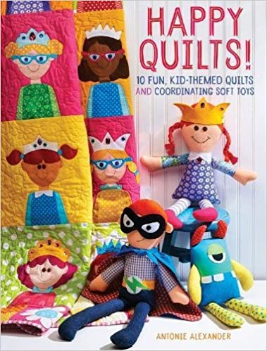 Happy Quilts!: 10 Fun, Kid-Themed Quilts and Coordinating Soft ... : happy quilt - Adamdwight.com