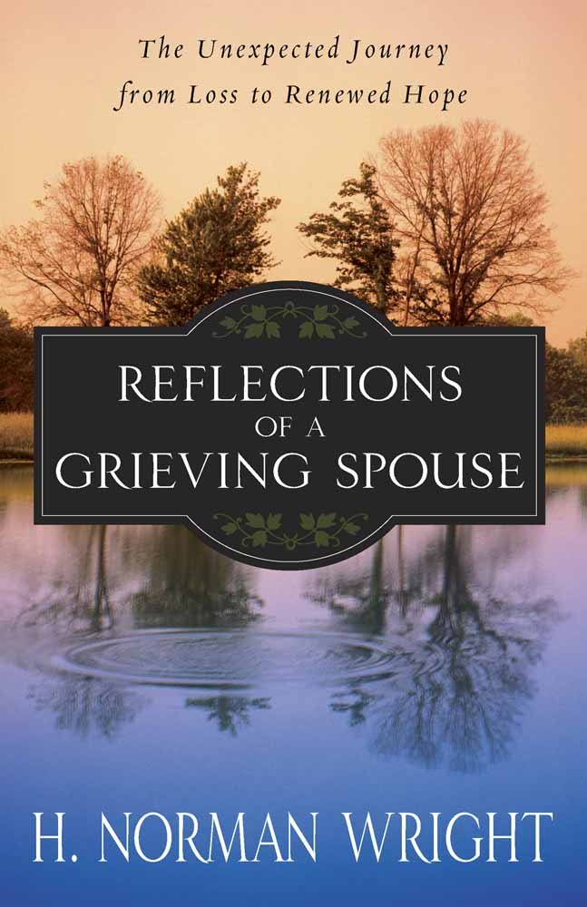 reflections of a grieving spouse the unexpected journey from loss