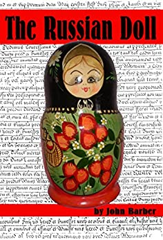 The Russian Doll (Inspector Winwood Murder Mysteries Book 4) by [Barber, John]