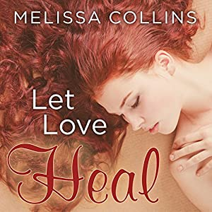 Let Love Heal Audiobook