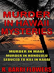 Murder in Hawaii Mysteries 3-Book Bundle: Murder in Maui\Murder in Honolulu\Seduced to Kill in Kauai