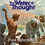 The Water of Thought | Fred Saberhagen