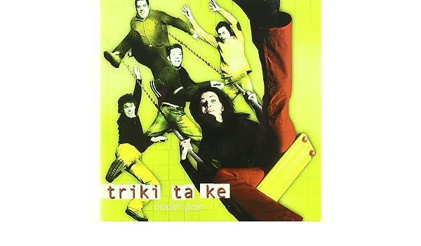 Bizipen Gose: Triki Ta Ke: Amazon.es: Música