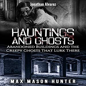Hauntings And Ghosts Audiobook