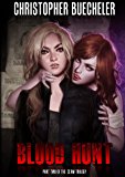 Blood Hunt (The II AM Trilogy Book 2) (English Edition)