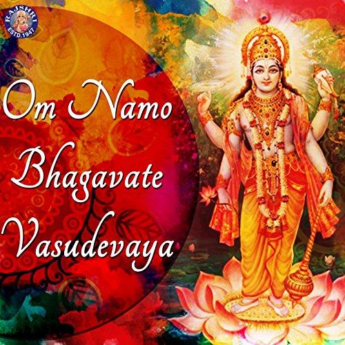 Om Namo Bhagavate Vasudevaya By Ketan Patwardhan On Amazon