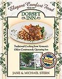 Elegant Comfort Food from Dorset Inn, Jane Stern and Michael E. Stern, 1401601987