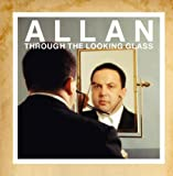 Allan Through the Looking Glass