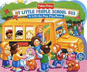Fisher Price School Bus Lift the Flap... book by Doris Tomaselli