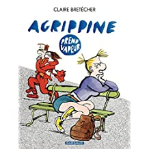 Agrippine - Tome 3 - Agrippine prend vapeur (French Edition)