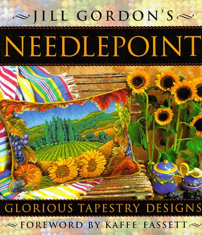 Jill Gordon's Needlepoint: Creative Tapestry (Not Upholstered Canvas)