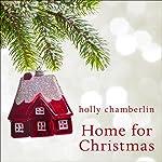 Home for Christmas | Holly Chamberlin