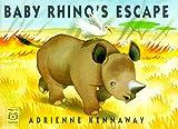 Baby Rhino's Escape, Adrienne Kennaway, 1887734562