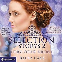 Herz oder Krone (Selection Storys 2)
