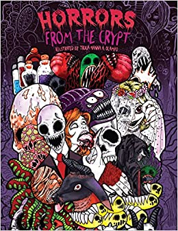 Amazon Adult Coloring Book Horrors From The Crypt An Outstanding Illustrated Doodle Nightmares Halloween Gore 9781974548880 Julia