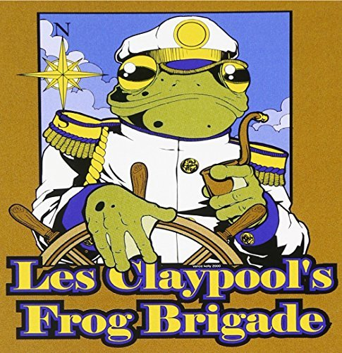 Live Frogs Set 2 by Les Claypool's Frog Brigade (2004-11-15)