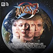 Blake's 7 - The Liberator Chronicles, Volume 8 | Simon Guerrier, Marc Platt, James Goss