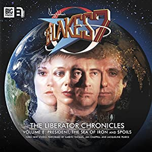 Blake's 7 - The Liberator Chronicles, Volume 8 Audiobook