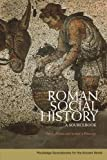 img - for Roman Social History: A Sourcebook book / textbook / text book