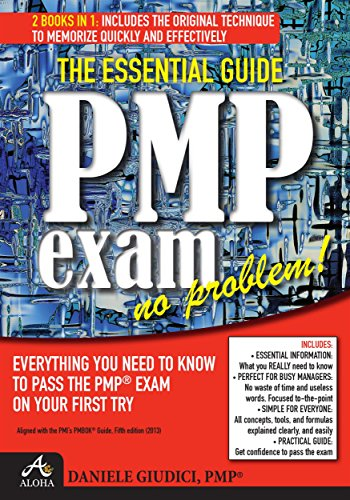 PMP Exam No Problem!: Everything you Need to Know to Pass the PMP® Exam On Your First Try. Aligned with PMbok Fifth Edition (Head First Pmp For Pmbok 5th Edition)