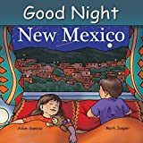 img - for Good Night New Mexico (Good Night Our World) book / textbook / text book