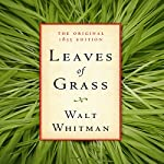 Leaves of Grass: The Original 1855 Edition | Walt Whitman, American Renaissance Books