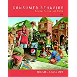 Consumer Behavior: Buying, Having, and Being Plus MyMarketingLab with Pearson eText -- Access Card Package (12th Edition)