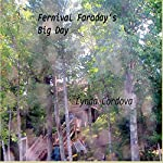 Fernival Faraday's Big Day | Lynda Cordova