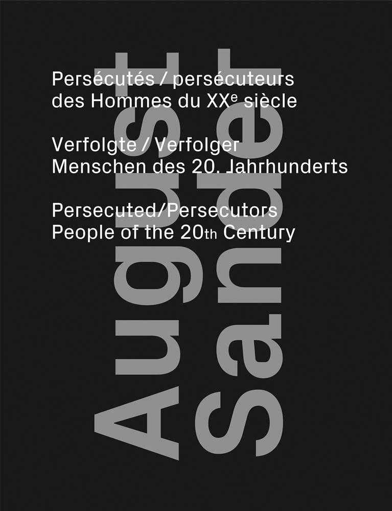 August Sander: Persecuted / Persecutors: People of the 20th Century por August Sander