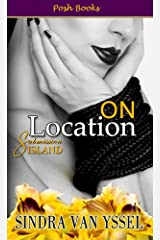 On Location (Submission Island Book 2) Kindle Edition