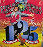 img - for Kenneth Field Presents Ringling Bros. And Barnum & Bailey Circus - the Greatest Show on Earth - 125 Anniversary Celebration book / textbook / text book