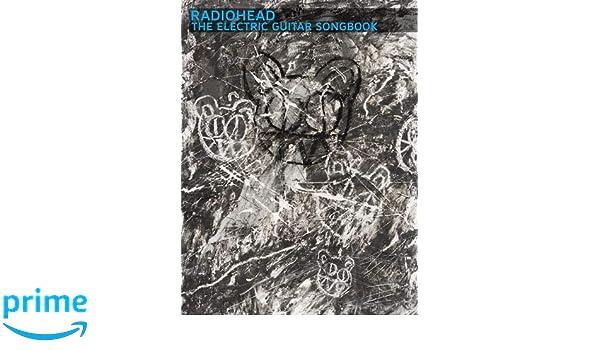 Radiohead: The Electric Guitar Songbook: Amazon.es: