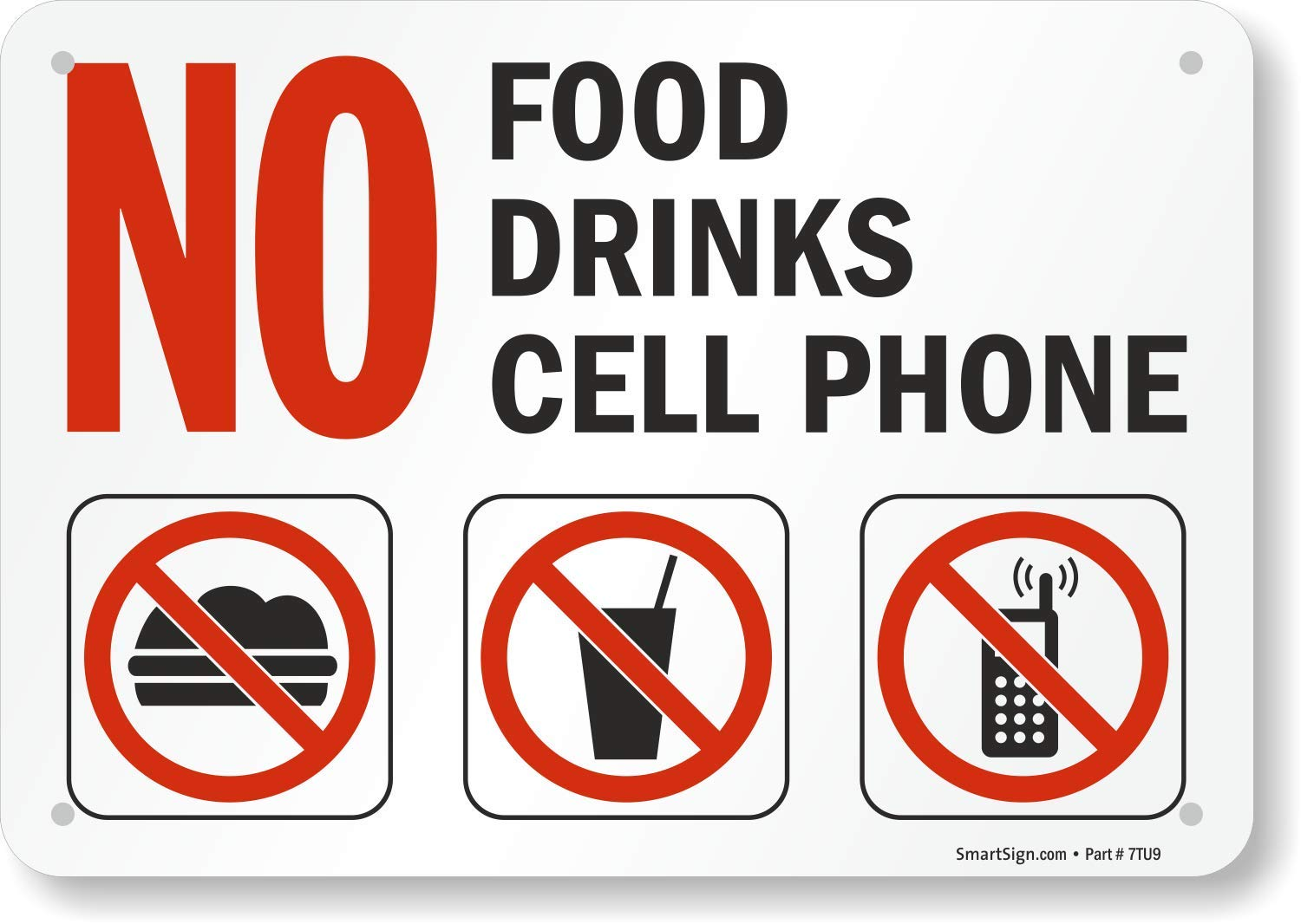 """SmartSign """"No Food, Drinks, Cell Phone"""" Sign 