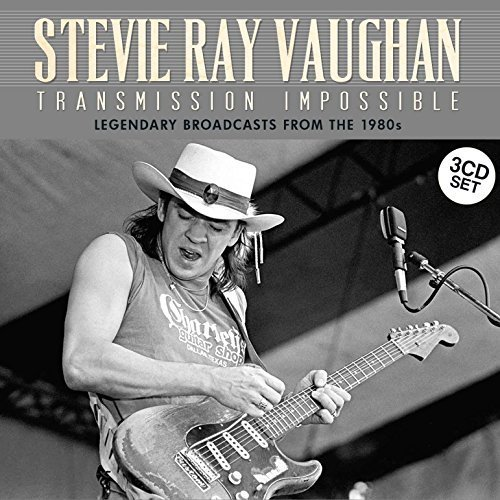 Transmission Impossible (3XCD SET) Montreal 1984, Chicago Blues Fest 1985, Atlanta1986 by Stevie Ray Vaughan