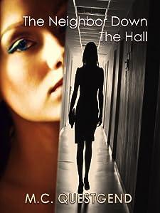 The Neighbor Down the Hall