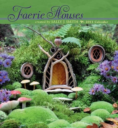 Faerie Houses Calendar 2013 pdf