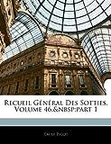 Recueil Général des Sotties, Emile Picot, 1144532957