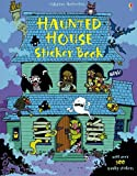 Haunted House Sticker Book (Usborne Sticker Books): 300 ghoulish stickersfull