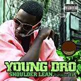 Shoulder Lean (feat. T.I.) [Explicit]