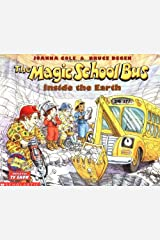 Inside the Earth (The Magic School Bus) Paperback