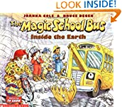 #9: The Magic School Bus Inside the Earth (Magic School Bus)