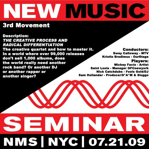 - New Music Seminar - New York City - 7/21/09 [3rd Movement - The Creative Process And Radical Differentiation]
