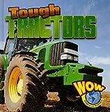 Tough Tractors, Blaine Wiseman, 1616901489