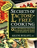 Secrets of Lactose-Free Cooking, Arlene Burlant, 0895297248