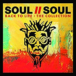 Back To Life: The Collection - Soul Ii Soul