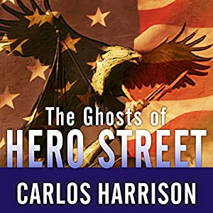 The Ghosts of Hero Street Audiobook